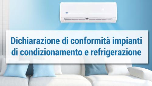 Disponibile modulo dichiarazione di conformità impianti di condizionamento e refrigerazione