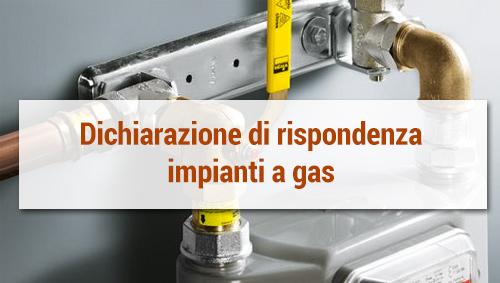 Disponibile modulo dichiarazione di rispondenza impianti a gas